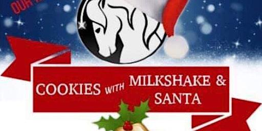 Cookies and Milkshake with Santa!