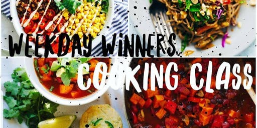 Weekday Winners Cooking Class