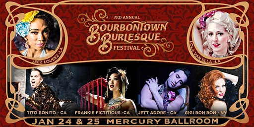 3rd Annual Bourbontown Burlesque Festival