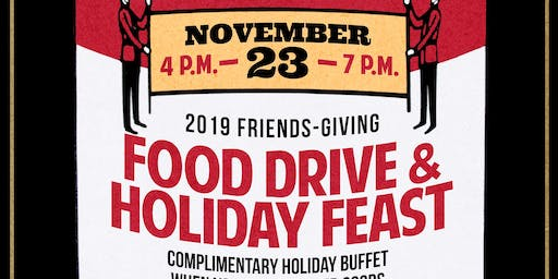 2019 Friends Giving Food Drive & Holiday Feast at Brauer House