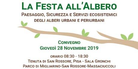 La festa all'albero - Paesaggio, Sicurezza e Servizi ecosistemici degli alberi urbani e periurbani biglietti