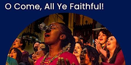 O Come All Ye Faithful! - Discovery Gospel Choir Christmas Concert  tickets