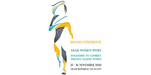 Second Conference Arab Women Sport Together to Combat Violence Against Wome