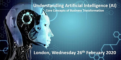 Understanding Artificial Intelligence (AI)  Core Concepts of Business Transformation  tickets
