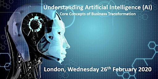 Understanding Artificial Intelligence (AI)  Core Concepts of Business Transformation