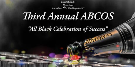 THIRD ANNUAL ABCOS (All Black Celebration of Success) tickets