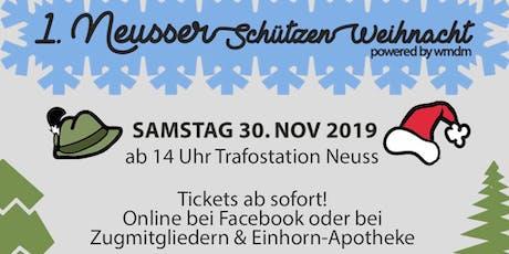 1. Neusser Schützen-Weihnacht Tickets