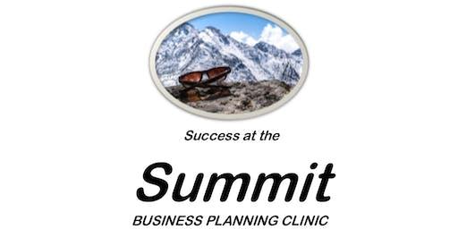 Success at the SUMMIT - Business Planning Clinic - Reach High toward Goals