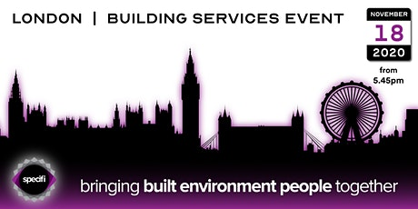Specifi London 2 - BUILDING SERVICES EVENT tickets