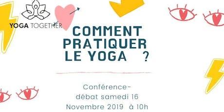 Conférence-débat sur La pratique du Yoga billets