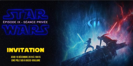 INVITATION - Projection privée StarWars épisode IX