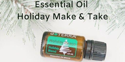 Essential Oil Holiday Make & Take