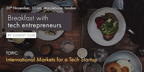 Breakfast with tech entrepreneurs - 30th November 2019 tickets