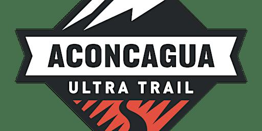 ACONCAGUA ULTRA TRAIL 2020 - Canon Parque Aconcagua