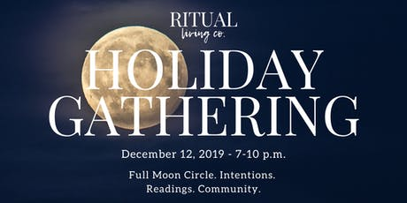 RITUAL Living Co. Holiday Gathering tickets
