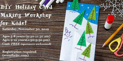CSRA Girls Club DIY Holiday Card Making Workshop for Kids!