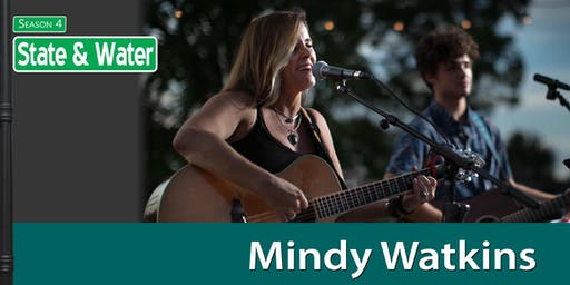 State & Water - Mindy Watkins and Friends