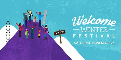 Welcome Winter Festival