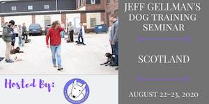 Scotland - Jeff Gellman's Dog Training Seminar