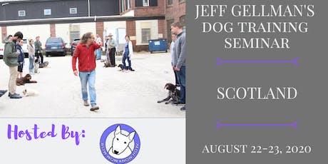 Scotland - Jeff Gellman's Dog Training Seminar tickets