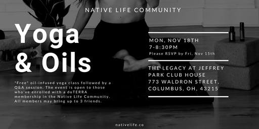 Yoga & Essential Oils with the Native Life Team