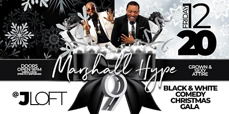 Marshall  Hype 9 - Black and White Comedy Christmas Gala tickets