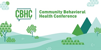 Community Behavioral Health Conference 2020