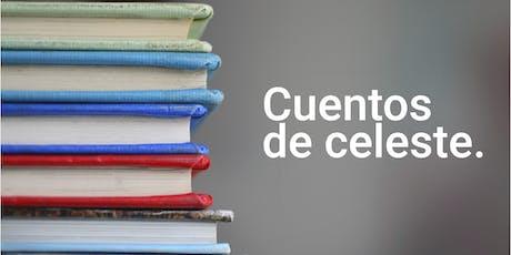 Cuentos de Celeste. Leyendas, cuentos y fábulas mexicanas. entradas