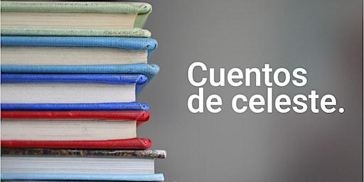 Cuentos de Celeste. Leyendas, cuentos y fábulas mexicanas.