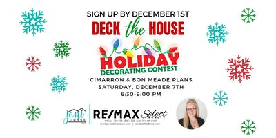 RESIDENT SIGN UP Cimarron & Bon Meade Deck the House Holiday Lights Contest