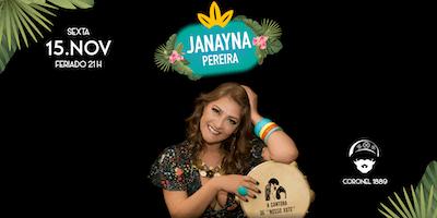Forró do Coronel com Janayna Pereira - SP