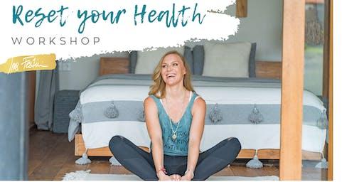 Reset your Health Workshop
