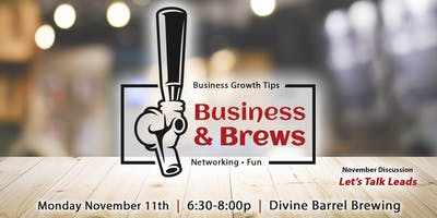 Business & Brews: Let's Talk Leads!