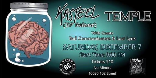 "Kasteel ""Ep Release w/ Bad Communicators"