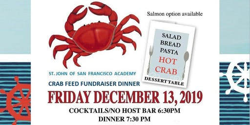 St. John of SF Academy Crab Feed Fundraiser Dinner