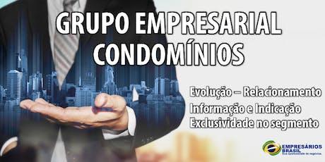 Adesão e mensalidade do grupo empresarial focado em Condomínios. ingressos