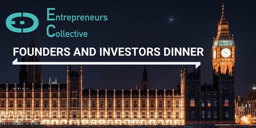 Founders & Investors Dinner - Entrepreneurs Collective