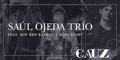 Saul Ojeda Trío feat. Roy Ben Bashat y Roni Kaspi