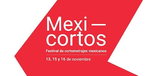 Mexicortos. Inauguración  y  Sesión de cortometrajes.
