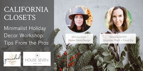 Minimalist Holiday Decor Workshop: Tips From the Pros tickets