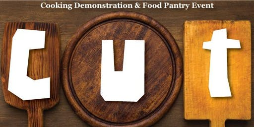 Copy of CUT - C U Tuesdays: Cooking Demonstration & Food Pantry Event
