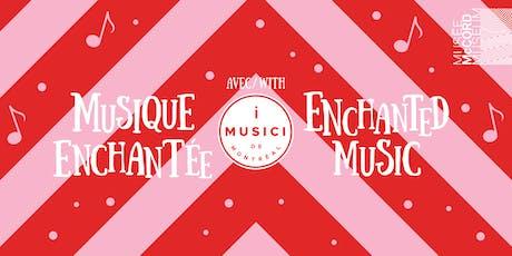 Musique enchantée avec I MUSICI de Montréal tickets