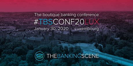 The Banking Scene 2020 Luxembourg billets