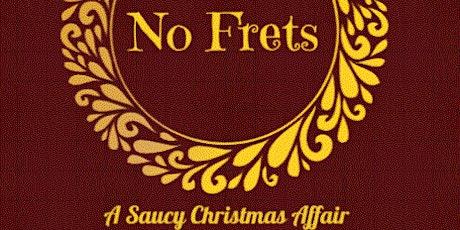No Frets XXII tickets