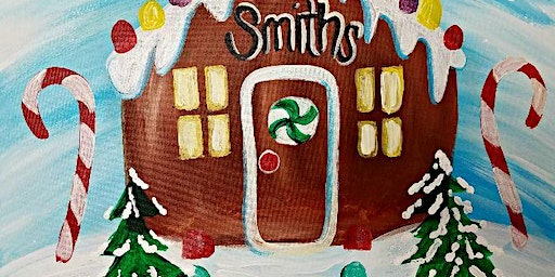 Paint Wine Denver Gingerbread House Sun Dec 15th 5:30pm $25