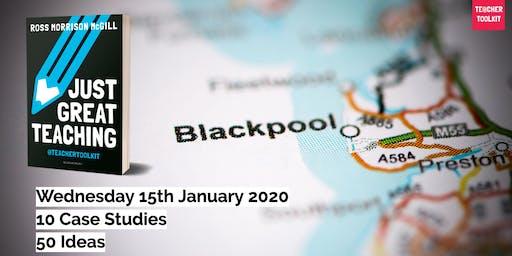Just Great Teaching - Blackpool
