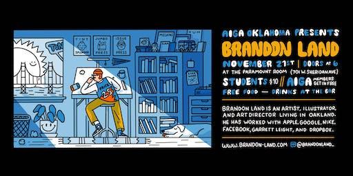 AIGA OK Presents Brandon Land