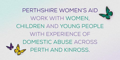 Perthshire Women's Aid Seminar: Identifying Risk & Safety Planning