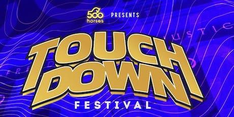 TouchDown Festival  - 500horses Summit 2019 tickets
