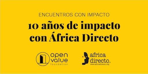 10 años de impacto – Open Value Foundation y África Directo